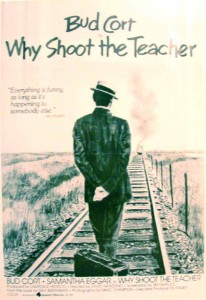 "Poster for the film ""Why Shoot the Teacher?"""